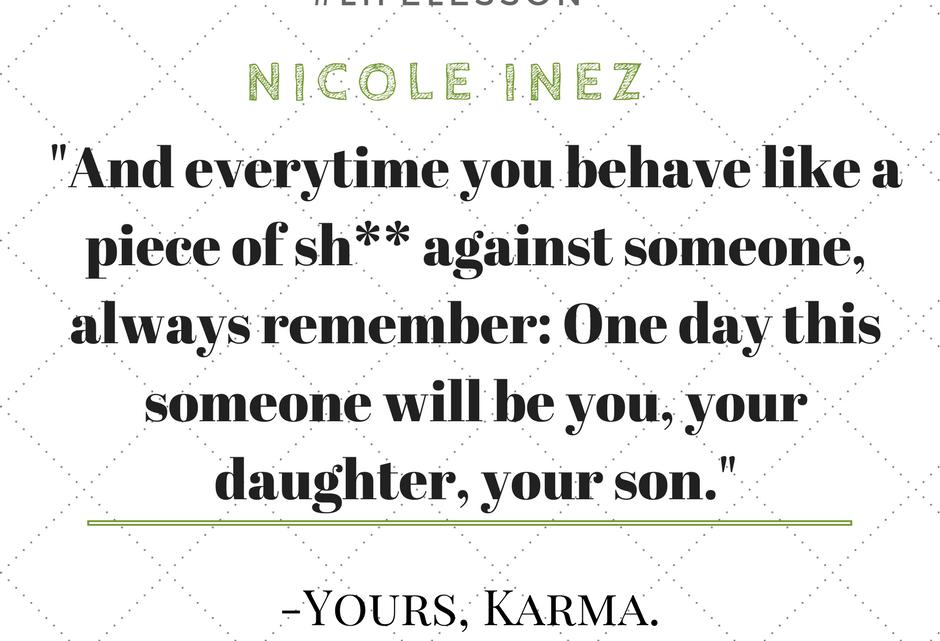 Zitat: Karma is a charmer…..